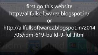 How to Download IDM Full 6.19 build 9 in 15 Sec.