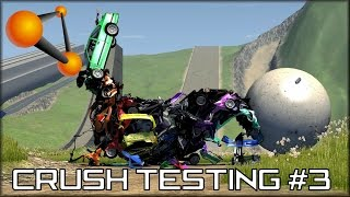 BeamNG Drive Crush Testing #3