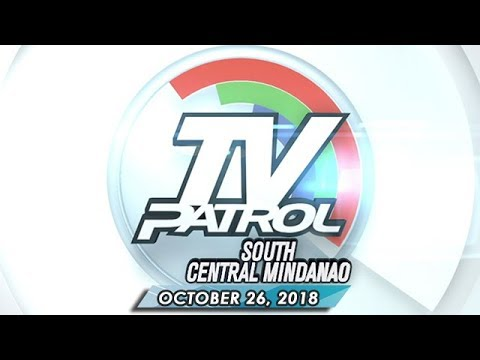 TV Patrol South Central Mindanao - October 26, 2018
