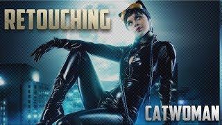 [Retouching] Catwoman | Обработка фотографии №31 | Speed edit