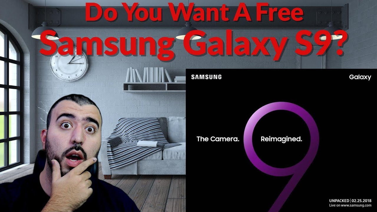 Will We Go To Unpacked? Do You Want A Free Samsung Galaxy S9 ...