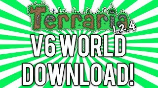 Terraria 1.2.4: UPDATED WORLD DOWNLOAD v6 (ALL Fishing Items, Minions, Mounts, & MORE) [demize]