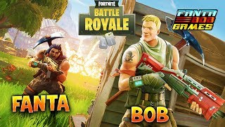 BATTLE ROYALE !!! Fanta&Bob dans Fortnite !!