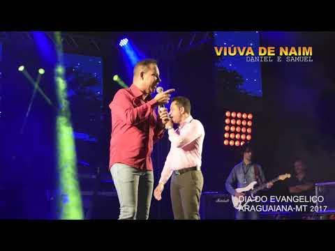 DANIEL E SAMUEL - VIÚVA DE NAIM (ARAGUAIANA-MT)