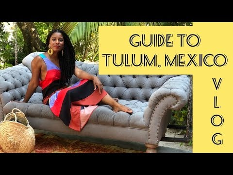 WHAT TO DO & WHERE TO STAY & EAT IN TULUM MEXICO VLOG