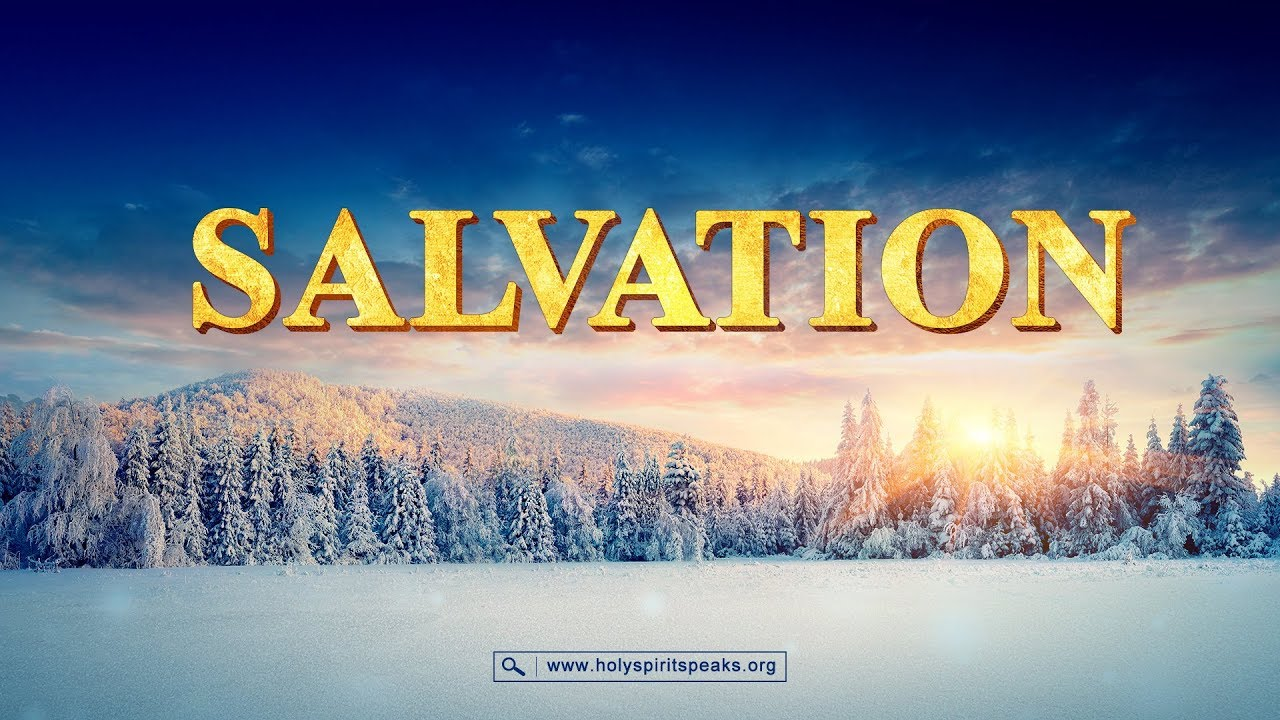 """Church Life Movie Trailer   """"Salvation""""   What Exactly Is True Salvation?"""