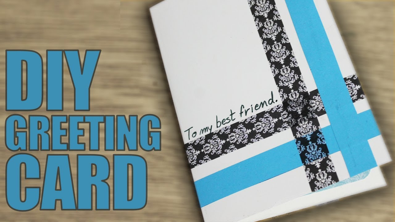 How To Make A Greeting Card For Best Friend