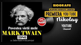 Mark Twain - Povestea vietii mele 1986 Stefan Radof in rolul princip TEATRU RADIOFONIC BIO ...