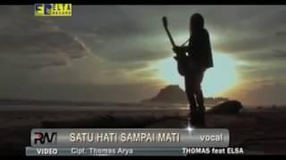 Thomas Arya feat Elsa Pitaloka   Satu Hati Sampai Mati New Album 2017