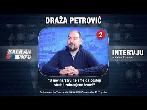 INTERVJU: Draža Petrović - U novinarstvu ne sme da postoji strah i zabranjene teme! (14.12.2017)