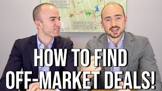 How to Find Off Market Real Estate Deals | The 3 Best Strategies for Investors to Find Properties