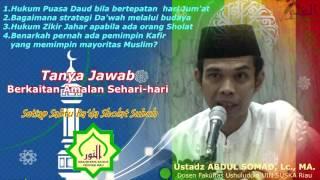 Hukum Puasa Daud bila bertepatan dengan hari Jum at ; Ustadz ABDUL SOMAD, Lc., MA 2017 Video