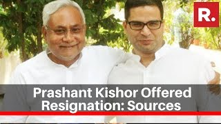 Jduand39s Prashant Kishor Offered Resignation To Bihar Cm Nitish Kumar Sources