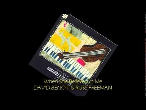 David Benoit & Russ Freeman - WHEN SHE BELIEVED IN ME feat Kenny Loggins