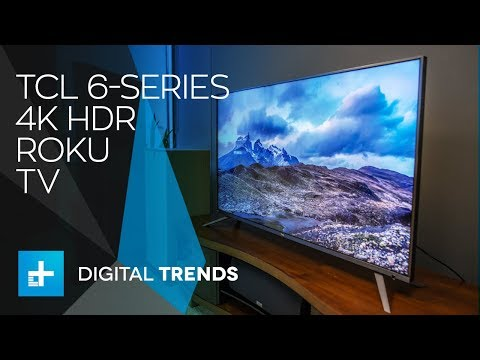 TCL 6-Series Roku TV - Hands On Review