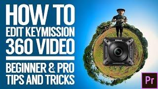 Gewusst wie: Bearbeiten, Rendern, hochladen Nikon Keymission 360 Videos   360 vr video post-Produktion w/ Premiere