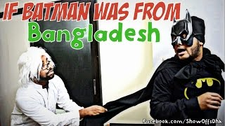 If Batman was from Bangladesh