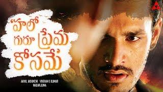 Video Akhil Akkineni Second Movie Title   Akhil Hello Guru Prema Kosam Movie News   Vikram K Kumar download MP3, 3GP, MP4, WEBM, AVI, FLV Agustus 2017