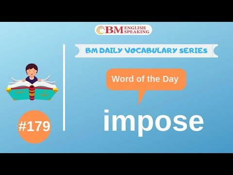 Word Of The Day (impose) 200 BM Daily Vocabulary | 2019
