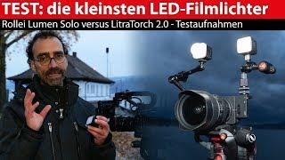 Test: Mini-LED-Filmleuchten LitraTorch 2.0 und Rollei Lumen Solo