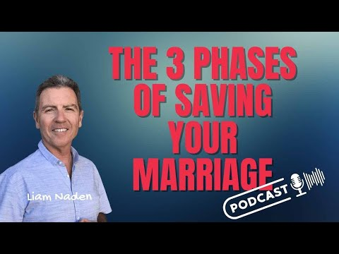 050 - the 3 phases of saving your marriage