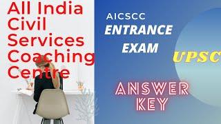 AICSCC  All India Civil Service Coaching Centre  ANSWER KEY  entrance exam