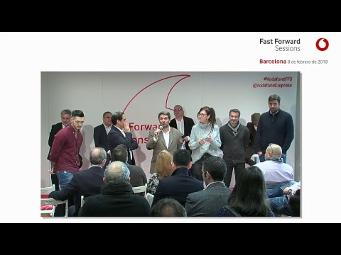 Vodafone Fast Forward Session - Barcelona 2018