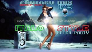 Fantasy Mix 173 - Italo Style After Party 2O15 [edited by: mCITY]