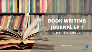 Tim Snell shares his experience of the book writing process through a regular journal series