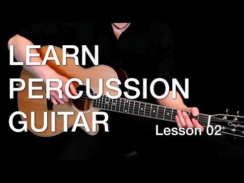 Learn Percussion Guitar - Lesson 02