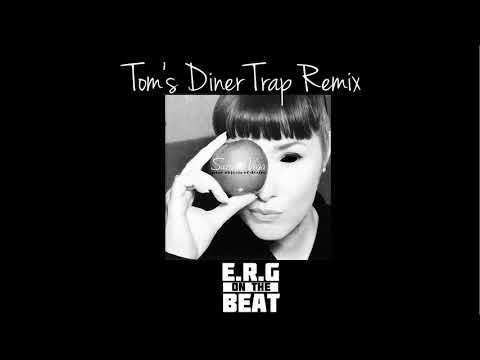 Tom's Diner Trap Remix - Prod  E.R.G