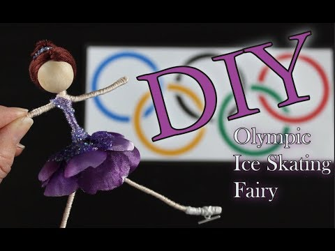 DIY Olympic Ice Skating Fairy   How To Make A Doll With Ice Skates