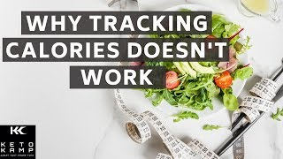 Keto Calorie Count for Weight Loss | Why Tracking Calories to Lose Weight Doesn't Work