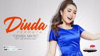Dinda Permata - Cewek Matic (Radio Release Version)