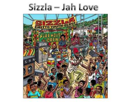 Sizzla Jah love
