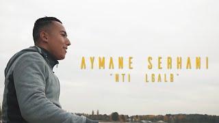 Aymane Serhani - NTI LGALB |  نتي الڤلب