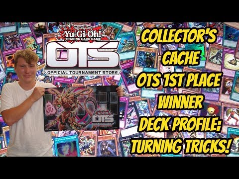 Collector's Cache OTS 1st Place Deck Profile; Turning Tricks!