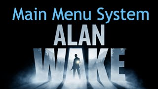 Alan Wake - Main Menu System
