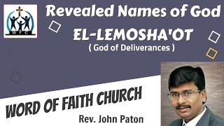 Revealed Names of God Part 12 (EL-LEMOSHA'OT= God of Deliverances) by Rev John Paton 20-09-2020