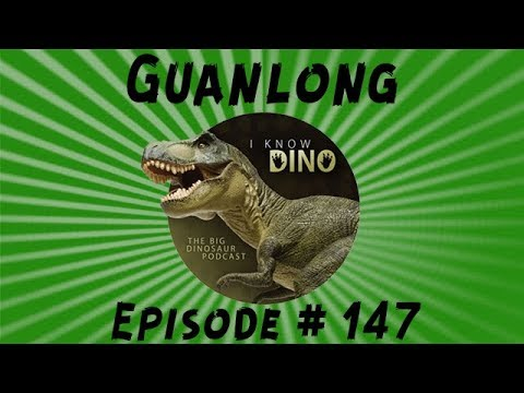 Guanlong: I Know Dino Podcast Episode 147