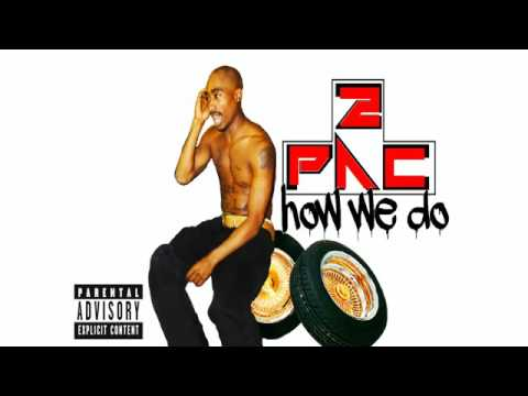 2Pac   How We Do 2016 DJ Chop Up Exclusive
