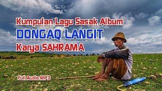 Kumpulan Lagu Sasak Zaman Laeq Karya Sahrama (Alm)