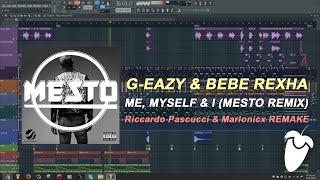 G-Eazy & Bebe Rexha - Me, Myself & I (Mesto Remix) (FL Studio Remake + FLP)