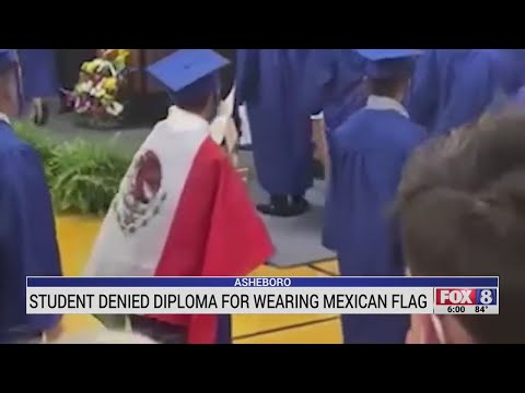 Asheboro High School denies student diploma for wearing Mexican flag over gown