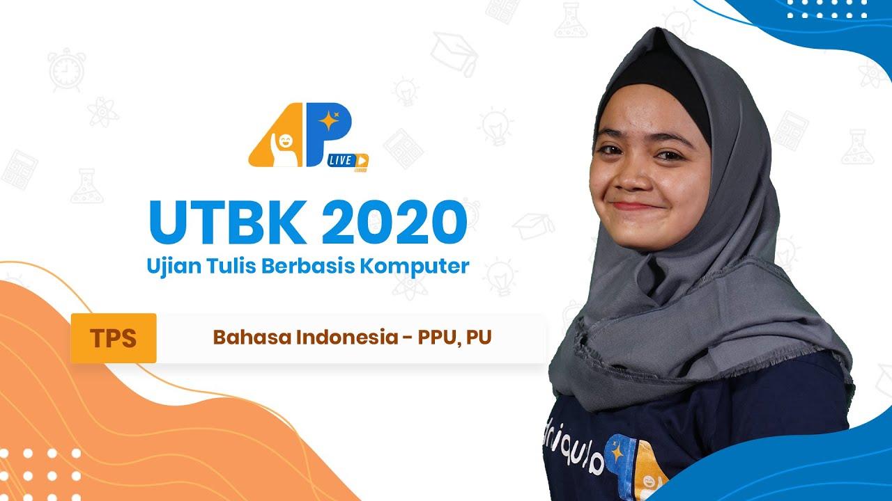 BAHAS SOAL UTBK TPS - Bahasa Indonesia (PPU-PU)   APLive Bagian 3 (Akhir)