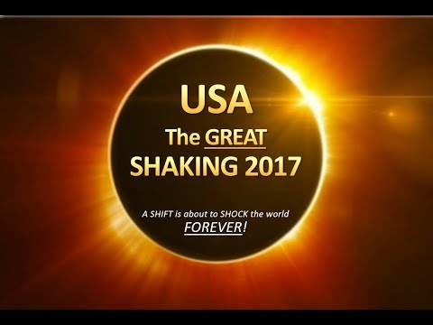 URGENT - USA the GREAT SHAKING 2017 | Bo Polny
