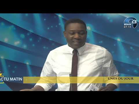 CANAL3-BENIN : Intégralité Actu Matin du Lundi 05 Juillet 2021