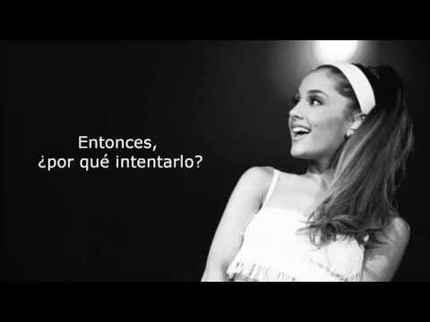 Why Try (traducida al español) - Ariana Grande