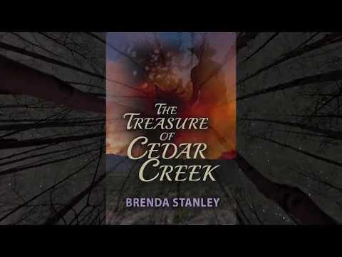 The Treasure of Cedar Creek- By Brenda Stanley