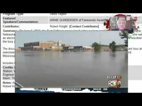 WATCH! Level 4 Emergency  Fort Calhoun(Nebraska) Nuclear Plant Flooded About to Get Worse - 6.1411